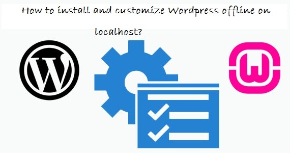 How-to-install-WordPress-on-localhost-570x300