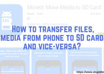 How to transfer files, media from phone to SD card and vice-versa?