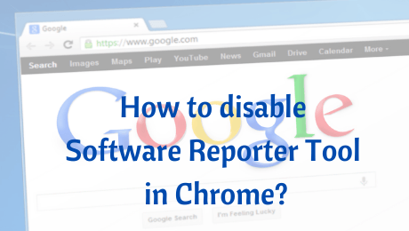 Disable-software-Reporter-Too- in-chrom_