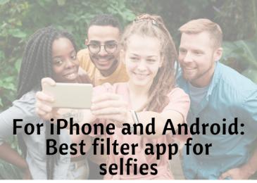 Best filter app for selfies