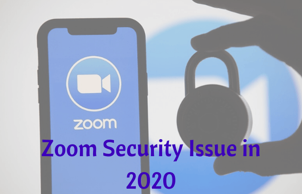 Zoom Security Issue in 2020